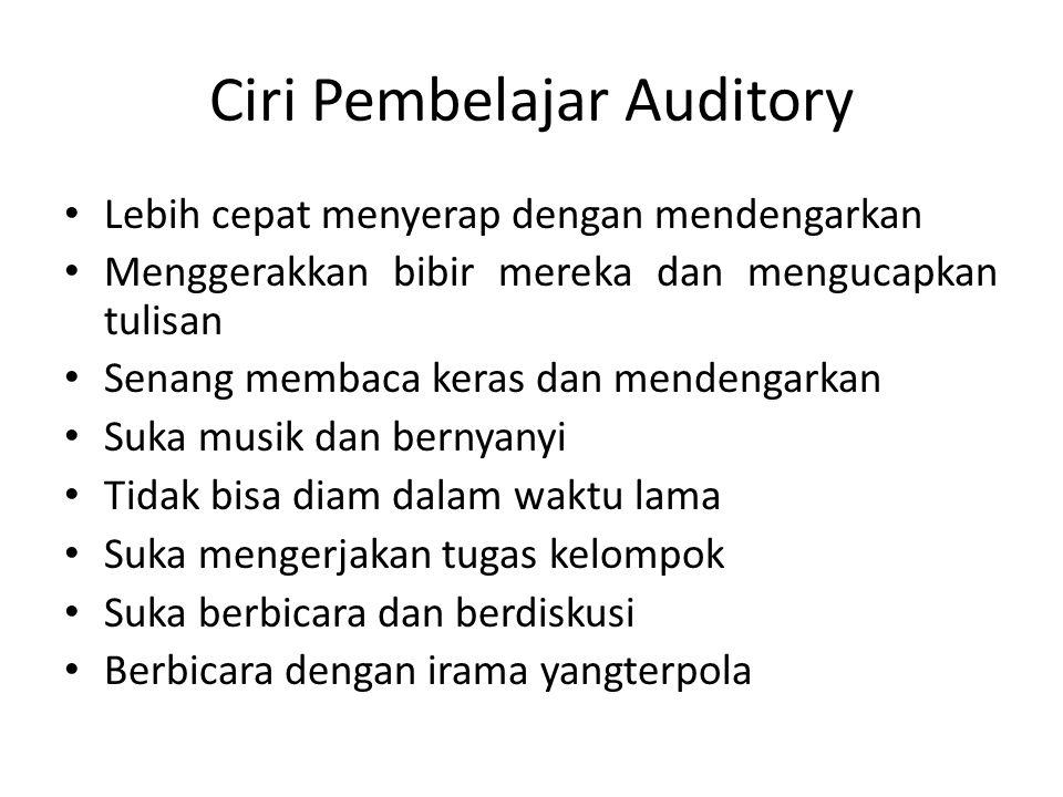 Ciri Pembelajar Auditory