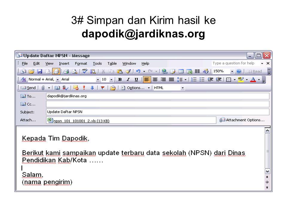 3# Simpan dan Kirim hasil ke dapodik@jardiknas.org