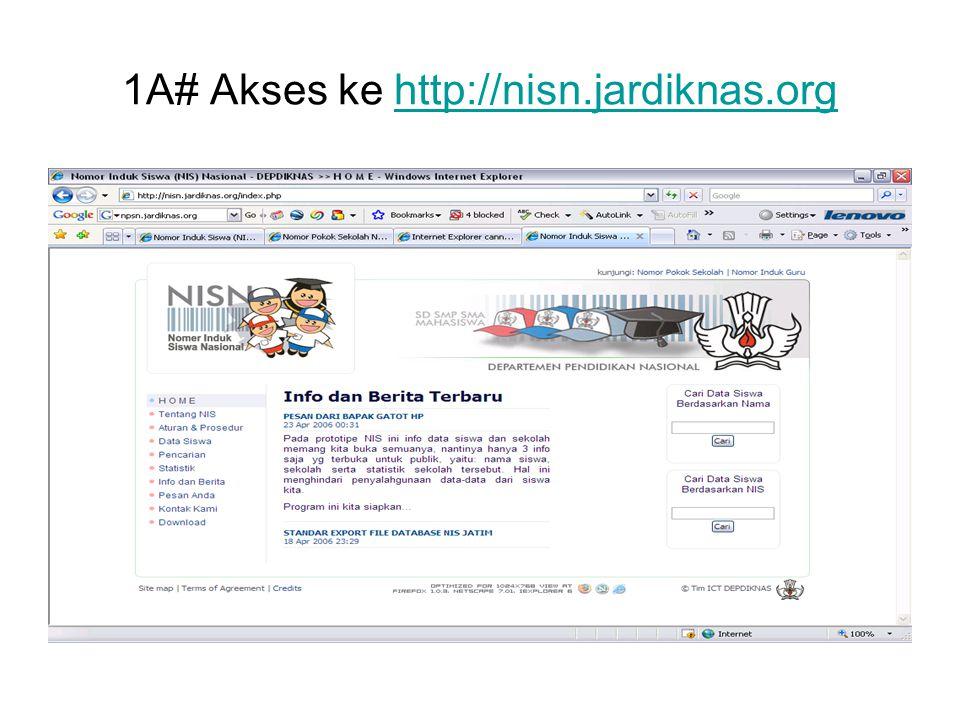 1A# Akses ke http://nisn.jardiknas.org