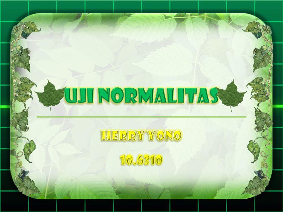 UJI NORMALITAS HERRY YONO 10.6310