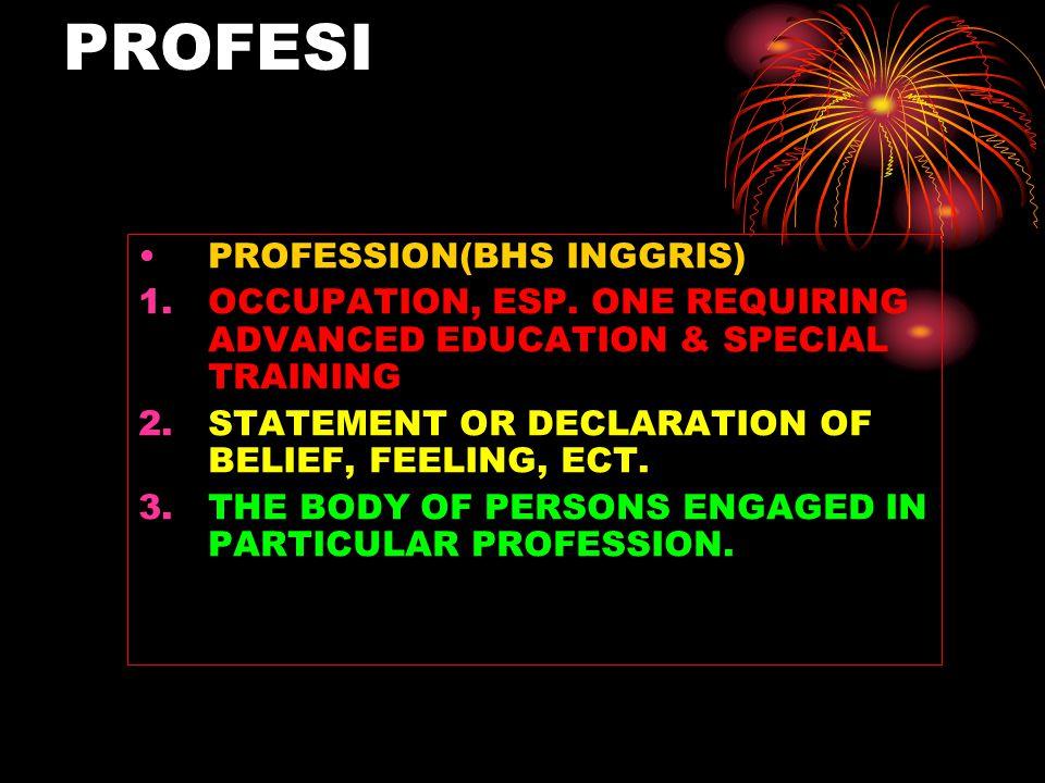 PROFESI PROFESSION(BHS INGGRIS)