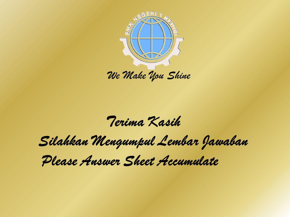Silahkan Mengumpul Lembar Jawaban Please Answer Sheet Accumulate