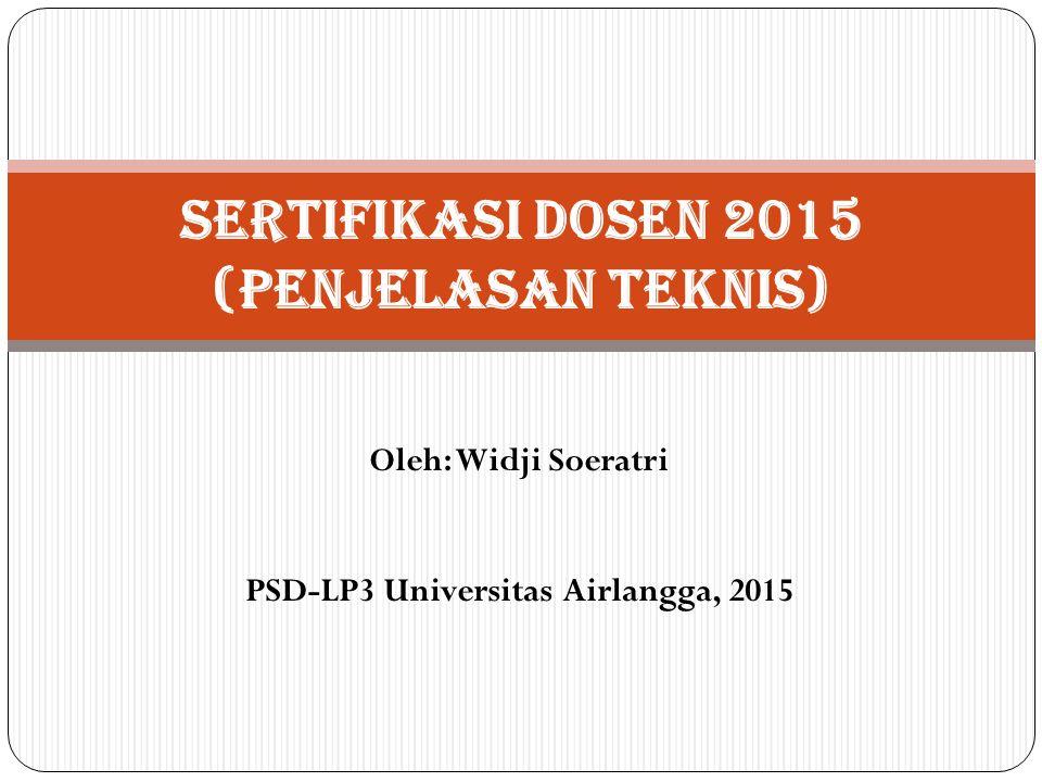 SERTIFIKASI DOSEN 2015 (Penjelasan Teknis)