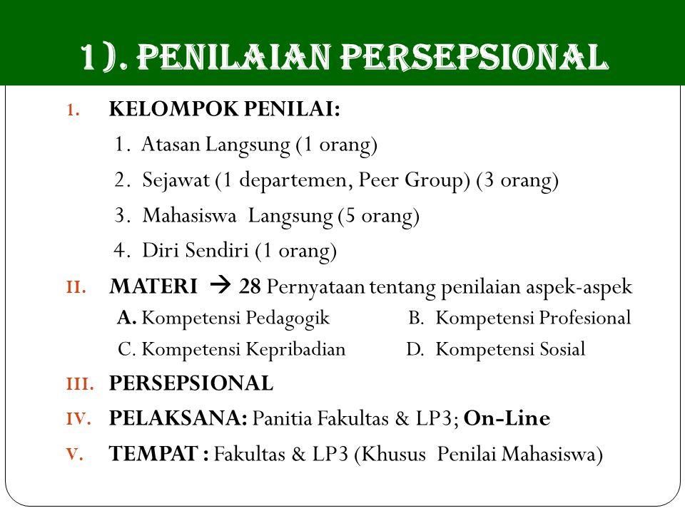 1). PENILAIAN PERSEPSIONAL