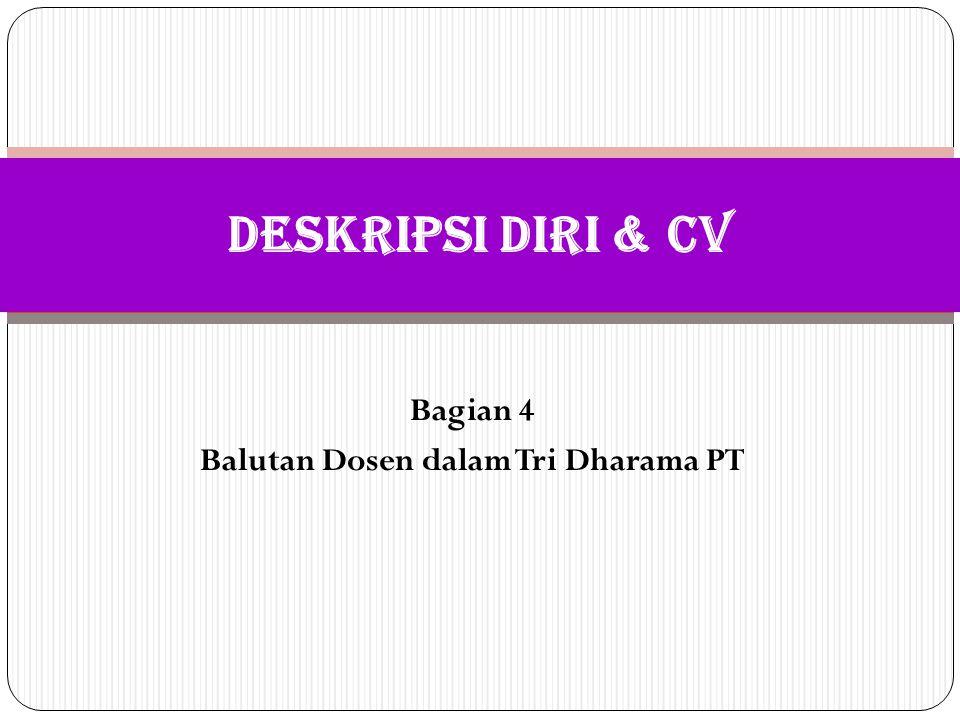 Bagian 4 Balutan Dosen dalam Tri Dharama PT