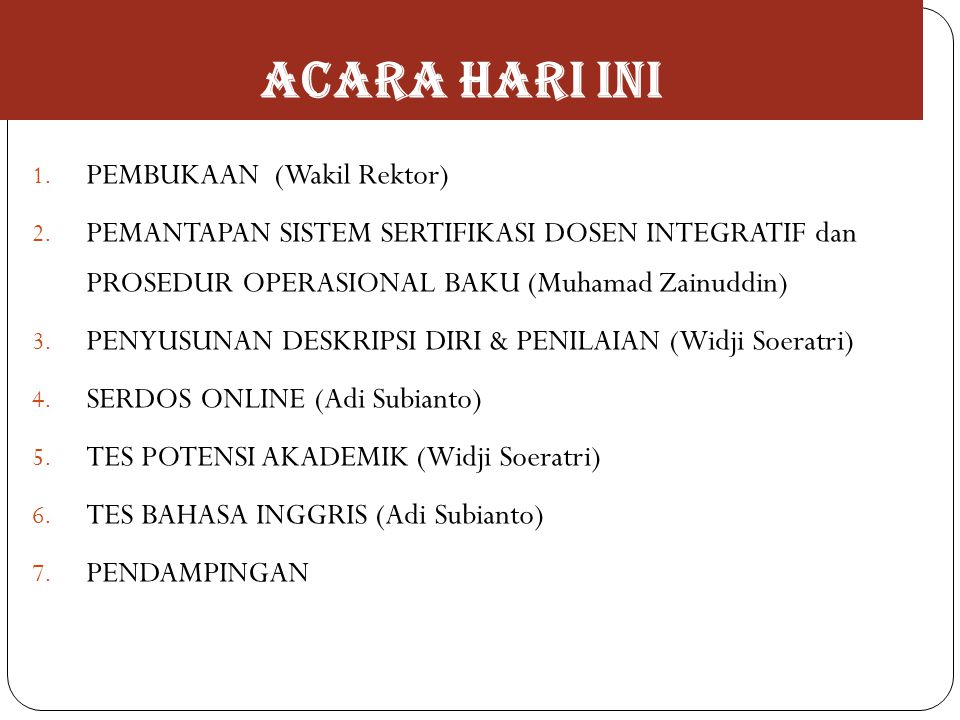 ACARA HARI INI PEMBUKAAN (Wakil Rektor)