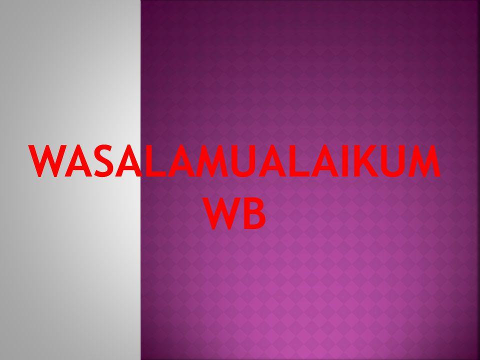 WASALAMUALAIKUM WB
