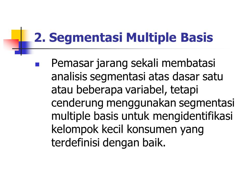 2. Segmentasi Multiple Basis