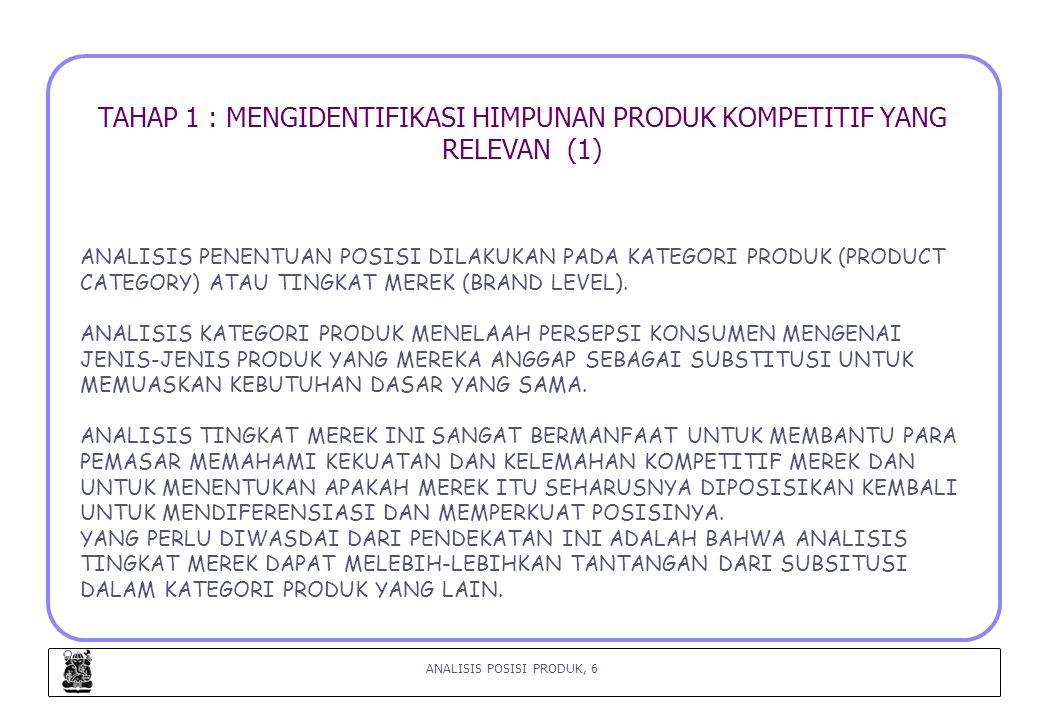 TAHAP 1 : MENGIDENTIFIKASI HIMPUNAN PRODUK KOMPETITIF YANG RELEVAN (1)