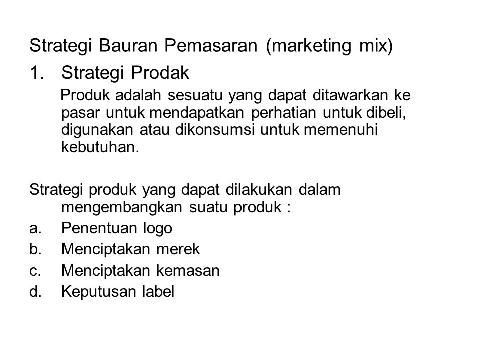 Strategi Bauran Pemasaran (marketing mix)