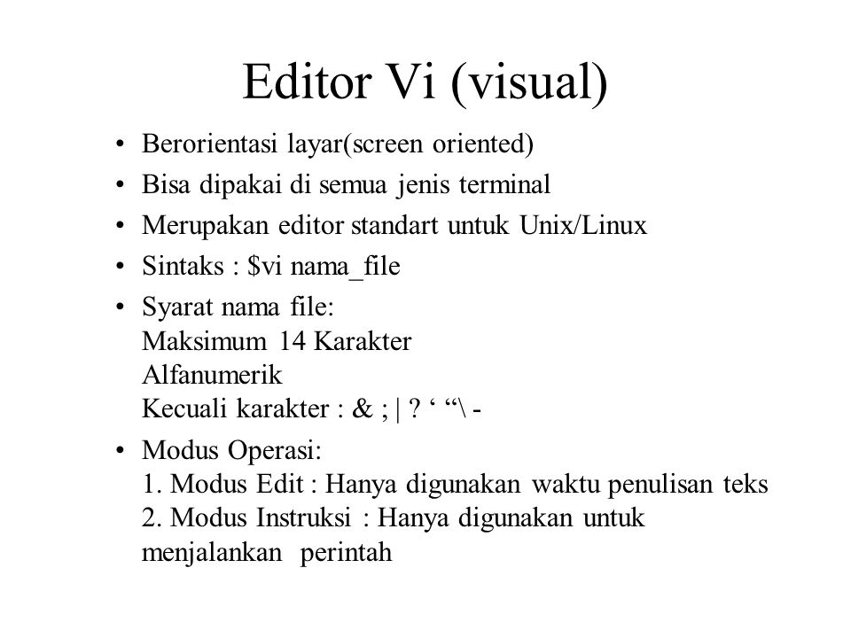 Editor Vi (visual) Berorientasi layar(screen oriented)
