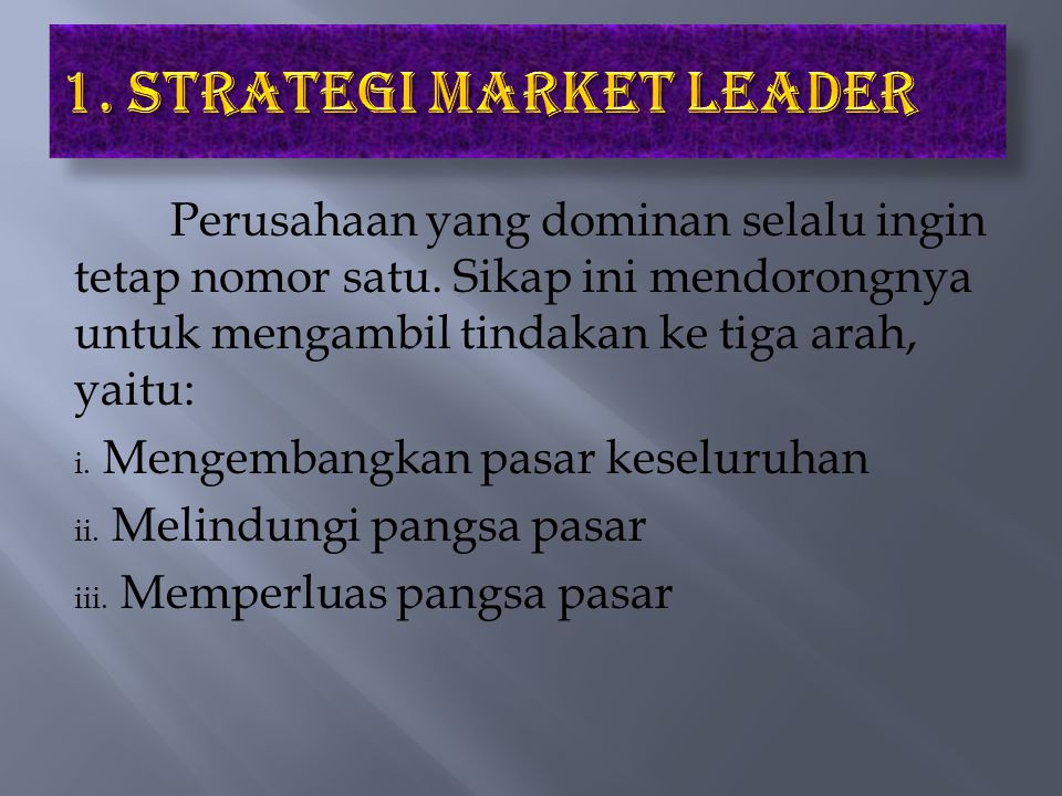 1. Strategi Market Leader