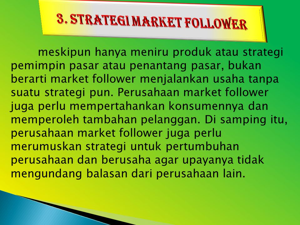 3. STRATEGI MARKET FOLLOWER