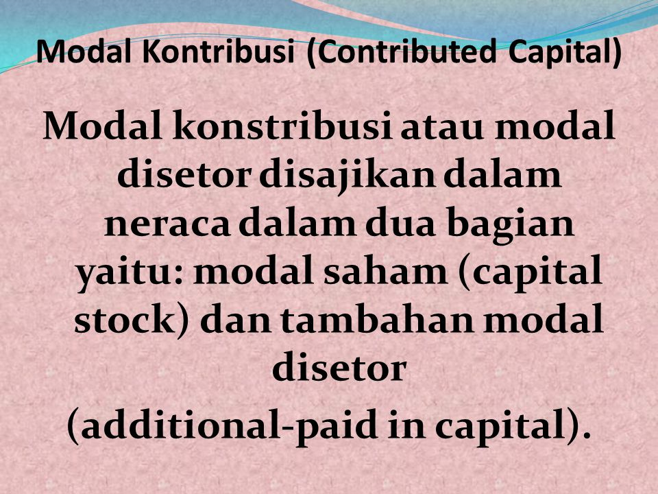 Modal Kontribusi (Contributed Capital)