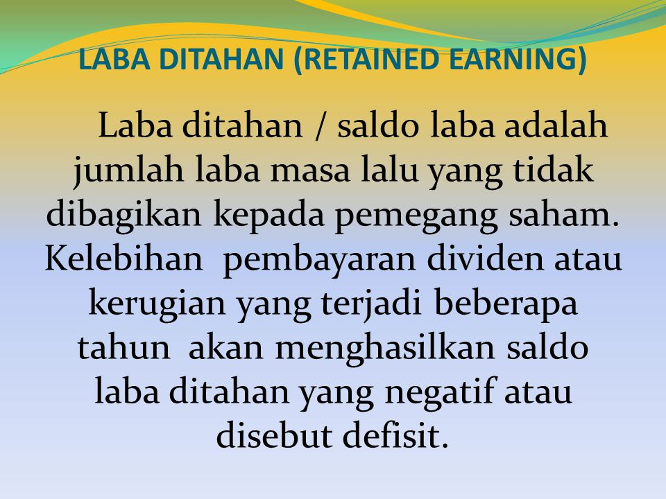 LABA DITAHAN (RETAINED EARNING)