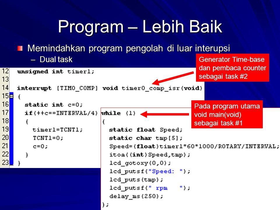 Program – Lebih Baik Memindahkan program pengolah di luar interupsi