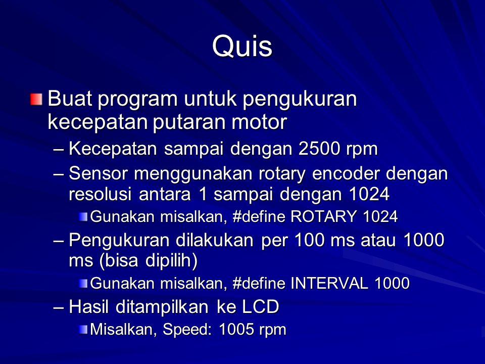 Quis Buat program untuk pengukuran kecepatan putaran motor