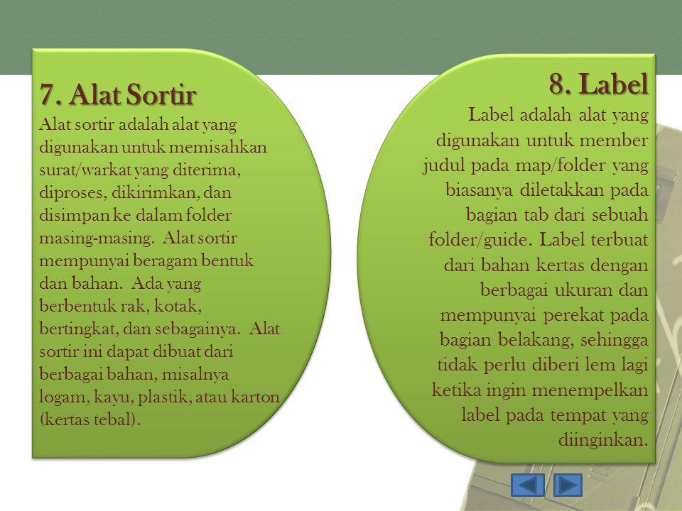 7. Alat Sortir