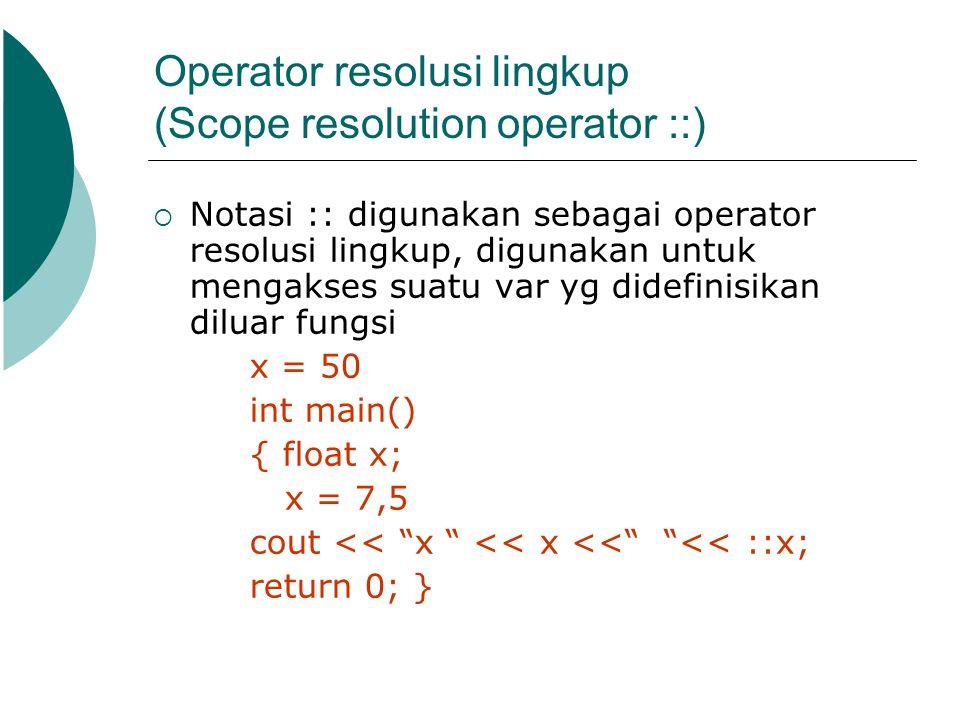 Operator resolusi lingkup (Scope resolution operator ::)