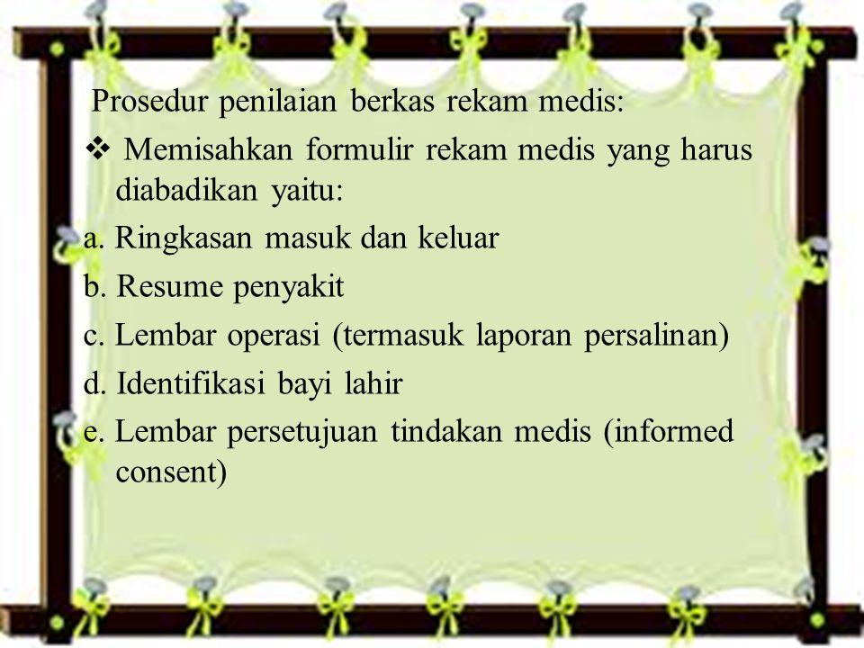 Prosedur penilaian berkas rekam medis: