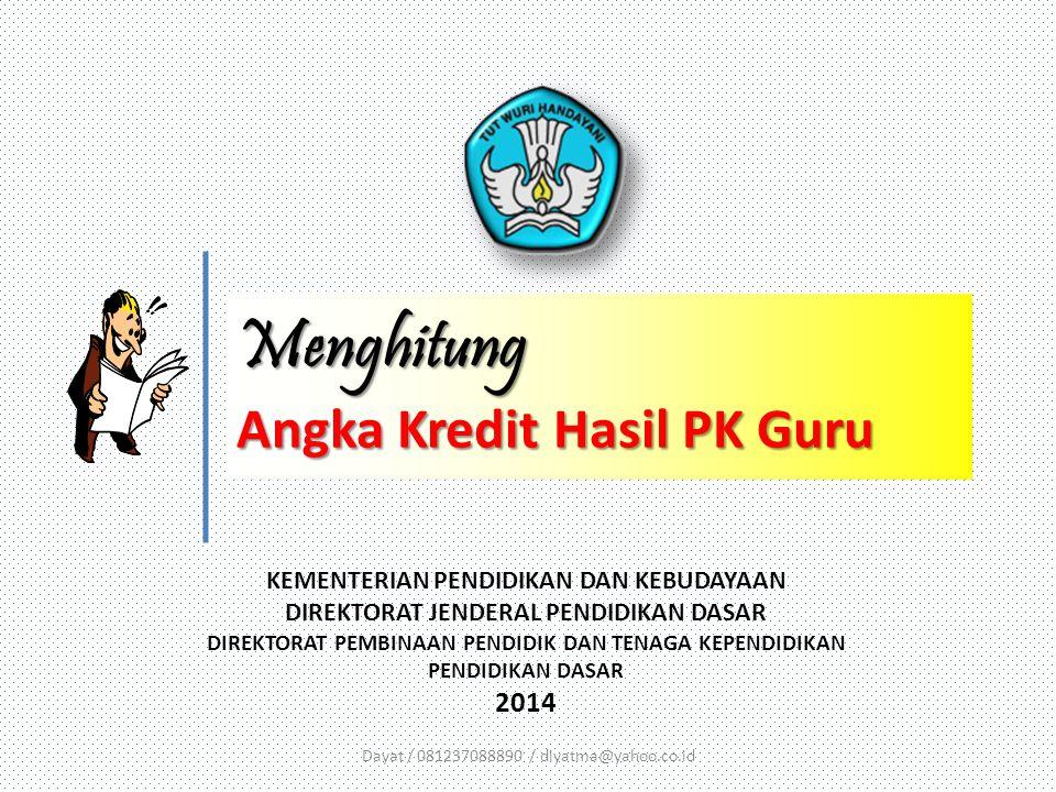 Menghitung Angka Kredit Hasil PK Guru 2014