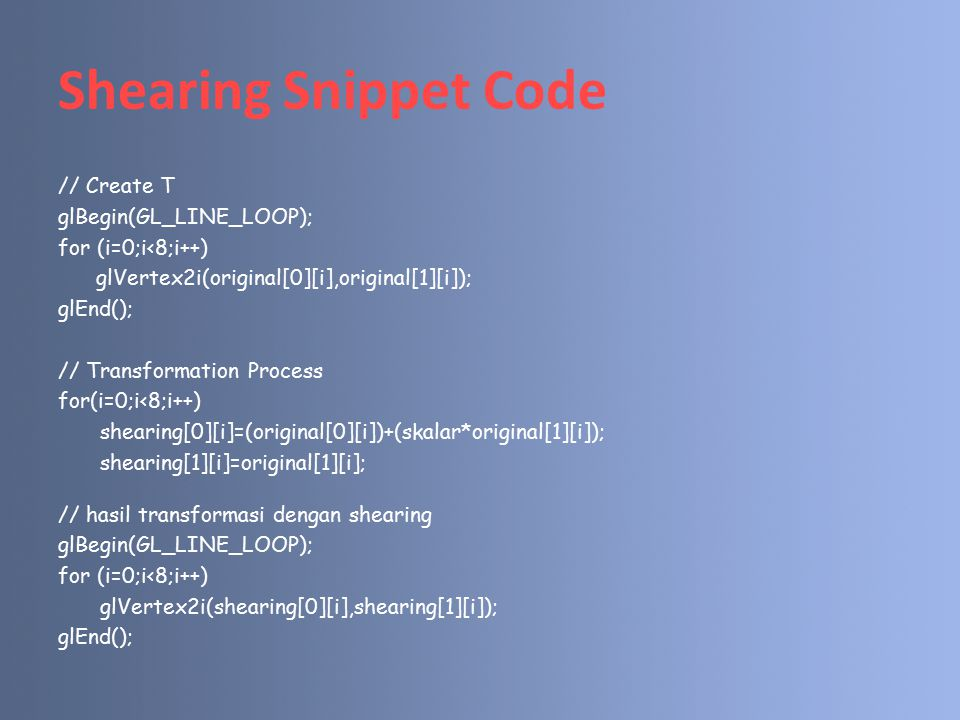 Shearing Snippet Code