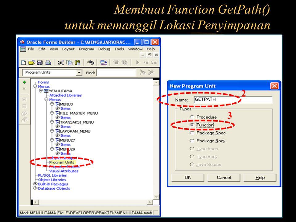 Membuat Function GetPath() untuk memanggil Lokasi Penyimpanan