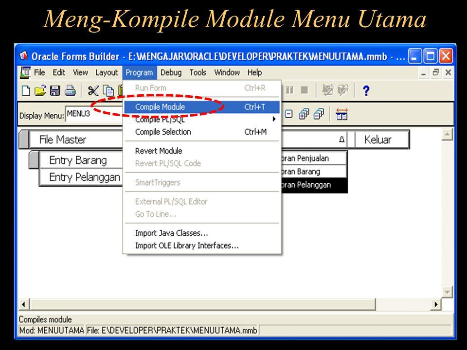 Meng-Kompile Module Menu Utama