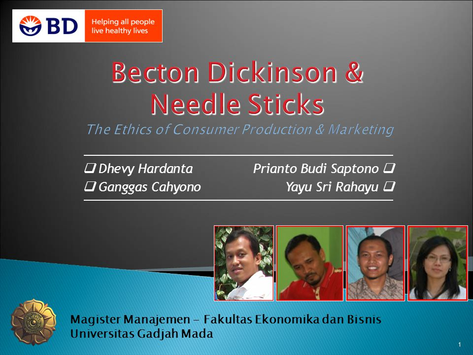 Becton Dickinson & Needle Sticks The Ethics of Consumer Production & Marketing