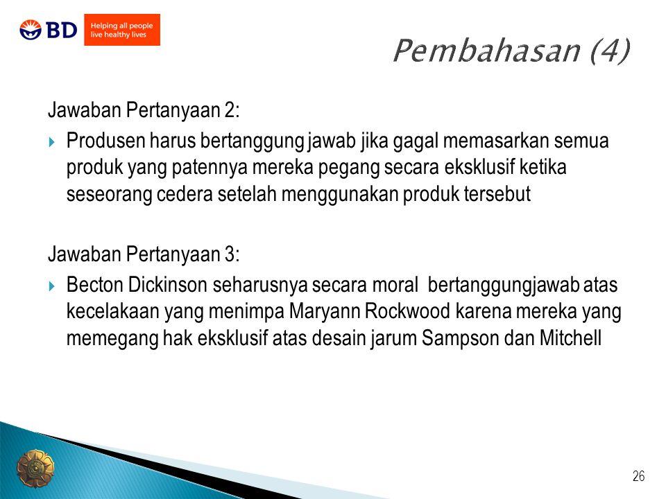 Pembahasan (4) Jawaban Pertanyaan 2: