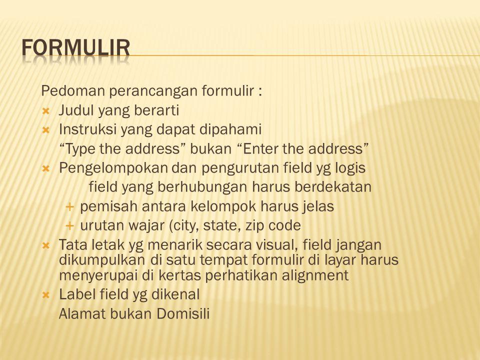 Formulir Pedoman perancangan formulir : Judul yang berarti