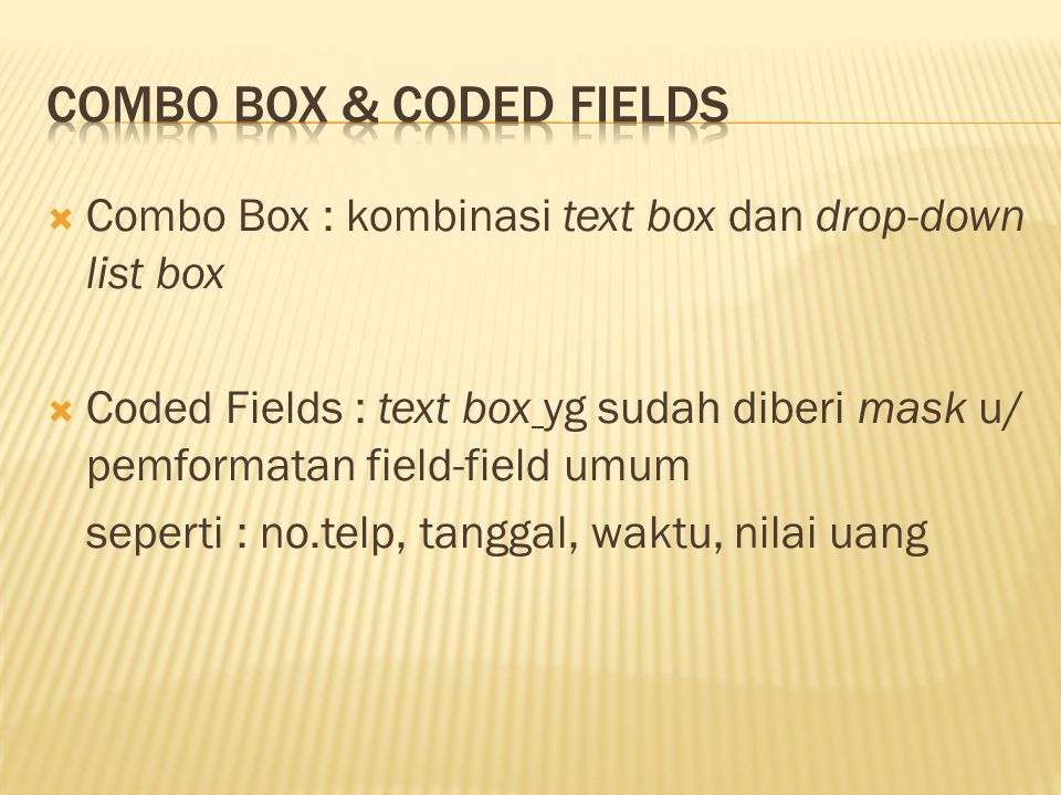 Combo Box & Coded Fields