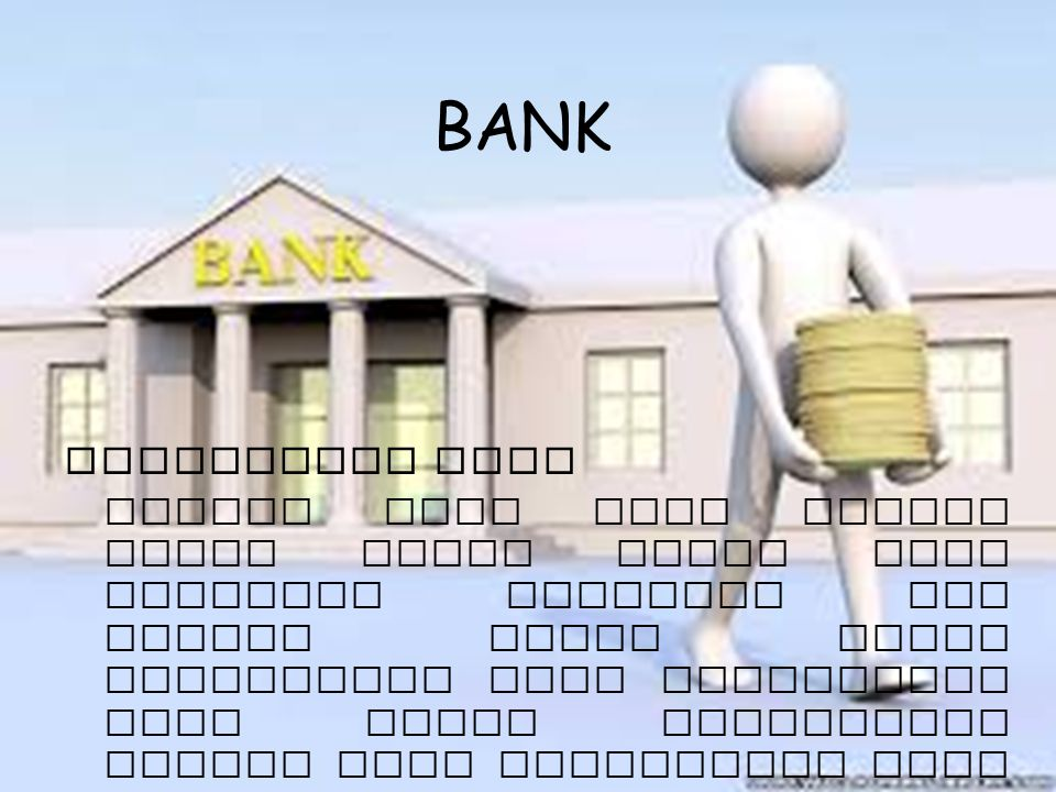 BANK Pengertian Bank.