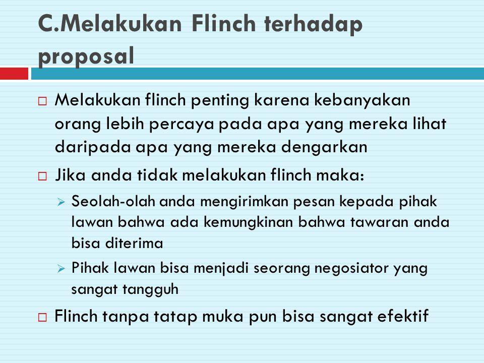 C.Melakukan Flinch terhadap proposal