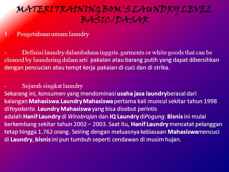 MATERI TRAINING BOM'S LAUNDRY LEVEL BASIC/DASAR