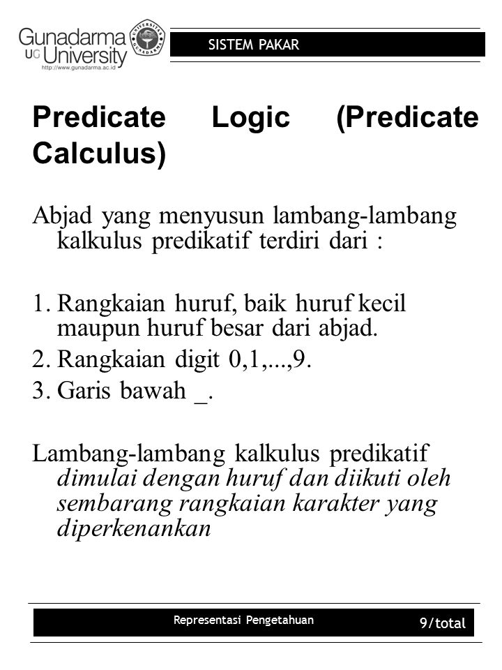Predicate Logic (Predicate Calculus)
