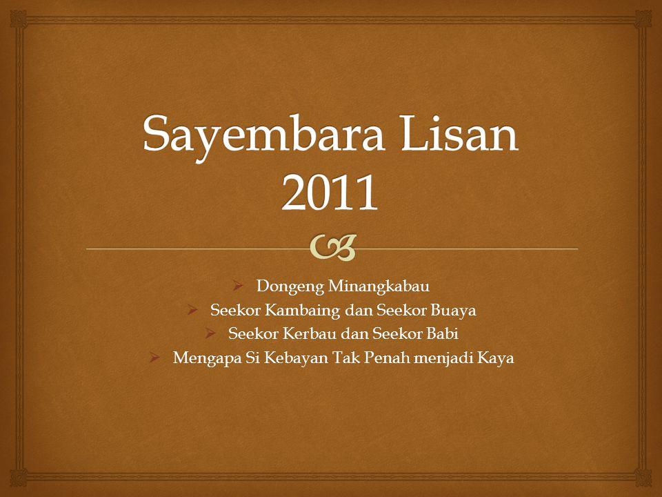Sayembara Lisan 2011 Dongeng Minangkabau