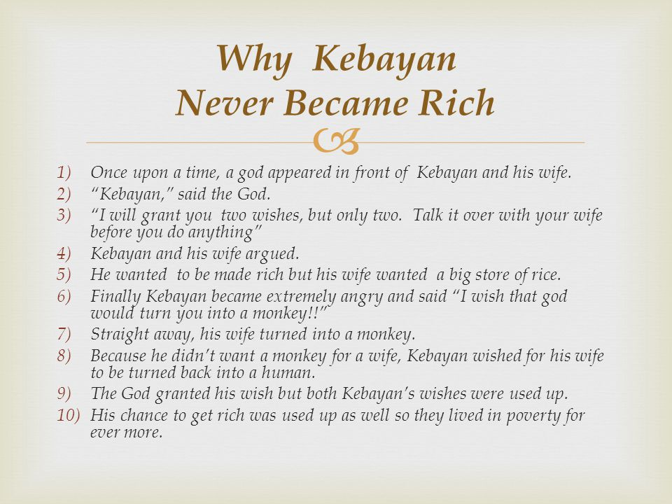 Why Kebayan Never Became Rich