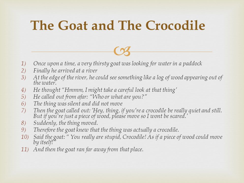 The Goat and The Crocodile