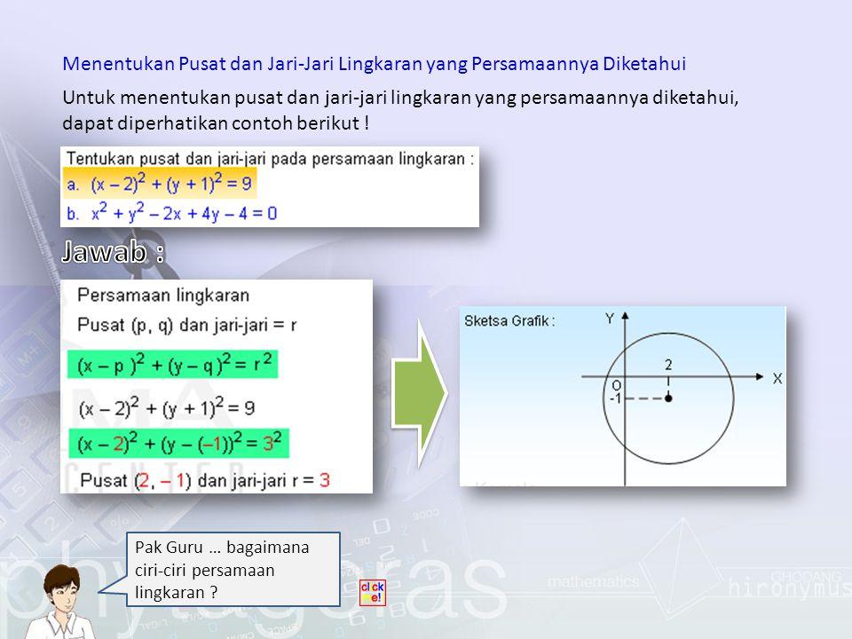 Menentukan Pusat dan Jari-Jari Lingkaran yang Persamaannya Diketahui