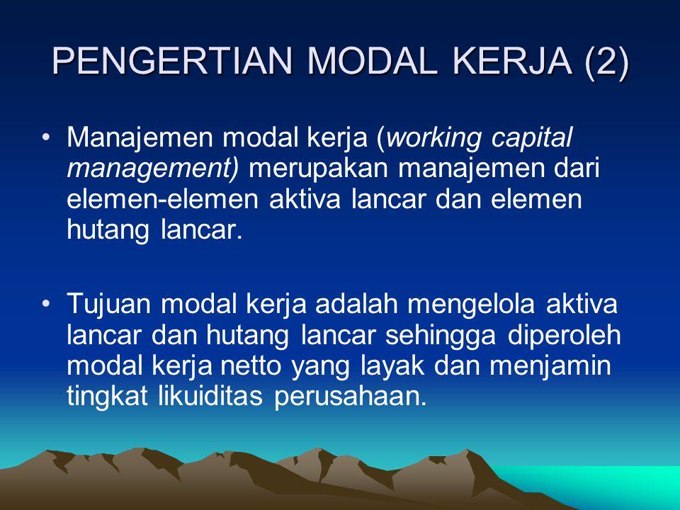 PENGERTIAN MODAL KERJA (2)
