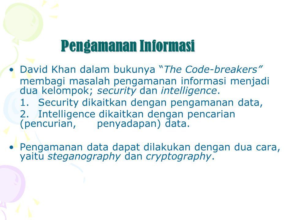 Pengamanan Informasi David Khan dalam bukunya The Code-breakers