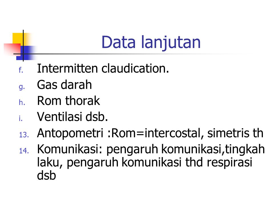 Data lanjutan Intermitten claudication. Gas darah Rom thorak
