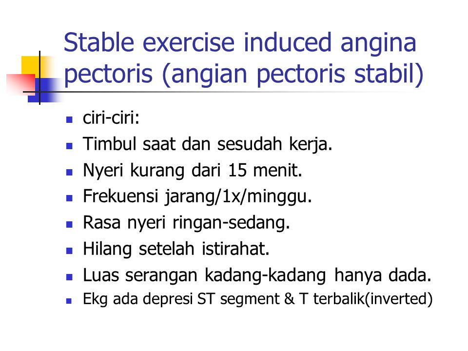 Stable exercise induced angina pectoris (angian pectoris stabil)