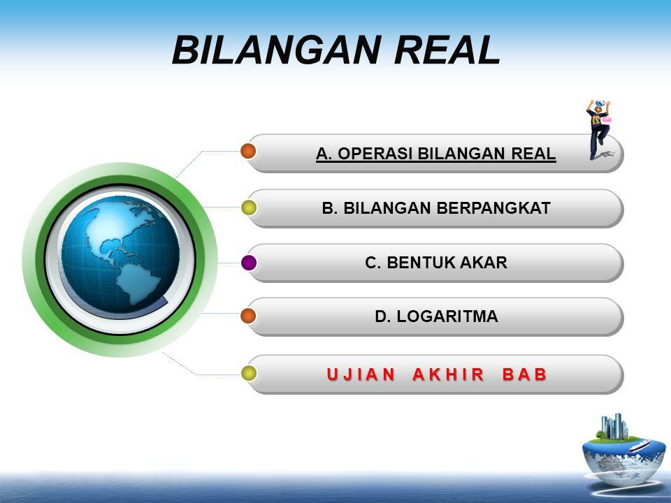 A. OPERASI BILANGAN REAL