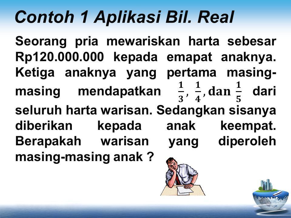 Contoh 1 Aplikasi Bil. Real