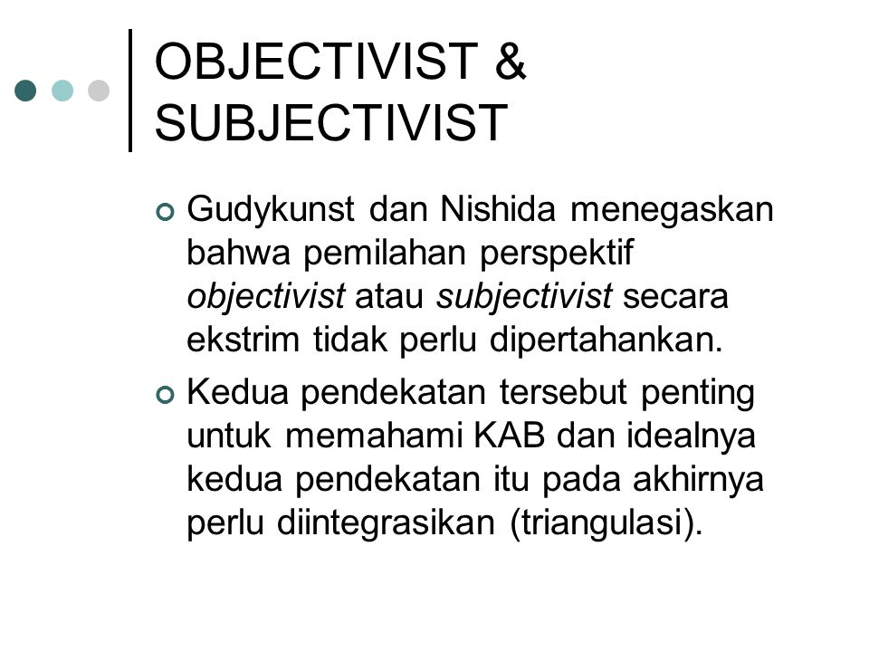 OBJECTIVIST & SUBJECTIVIST
