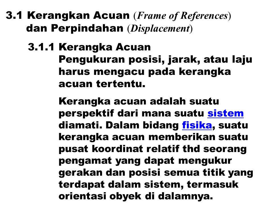 3.1 Kerangkan Acuan (Frame of References)