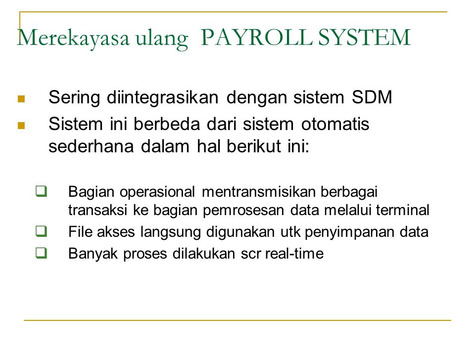 Merekayasa ulang PAYROLL SYSTEM