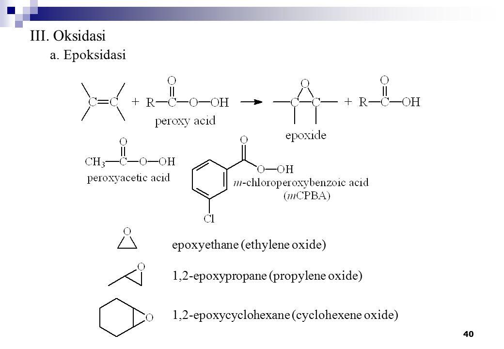 III. Oksidasi a. Epoksidasi epoxyethane (ethylene oxide)